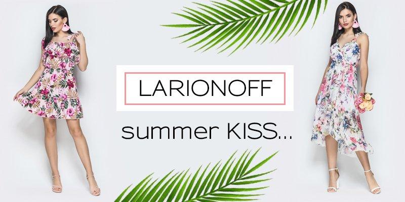 """Новая коллекция """"Summer Kiss"""" торговой марки Larionoff"""